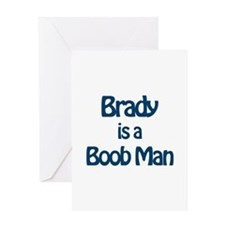 Brady is a Boob Man Greeting Card