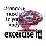 strongest muscle...brain Small Poster