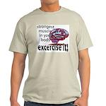 strongest muscle...brain Light T-Shirt