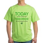 Today . . . read Green T-Shirt