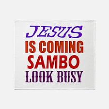 Jesus Is Coming Sambo Martial Arts Throw Blanket