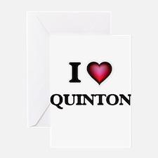 I love Quinton Greeting Cards