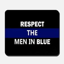respect the men in blue Mousepad