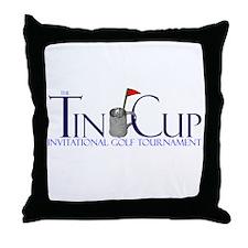 Official Tin Cup Throw Pillow