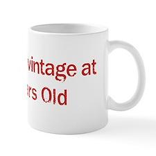 Vintage at 100 Years Old  Mug