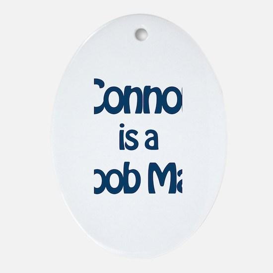 Connor is a Boob Man Oval Ornament