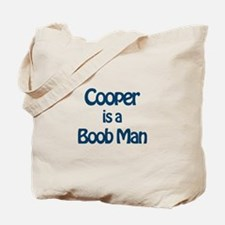 Cooper is a Boob Man Tote Bag
