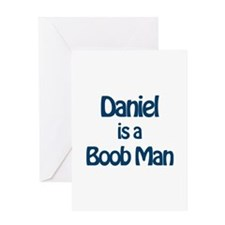Daniel is a Boob Man Greeting Card
