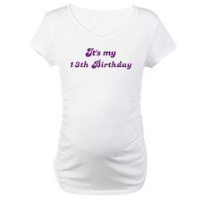 Its my 13th Birthday Shirt