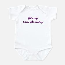 Its my 13th Birthday Infant Bodysuit