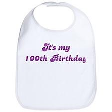 Its my 100th Birthday Bib