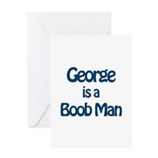 George is a Boob Man Greeting Card