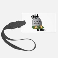 Will Be Back Luggage Tag