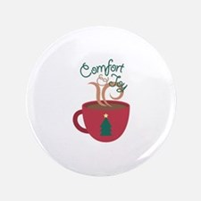 Comfort & Joy Button