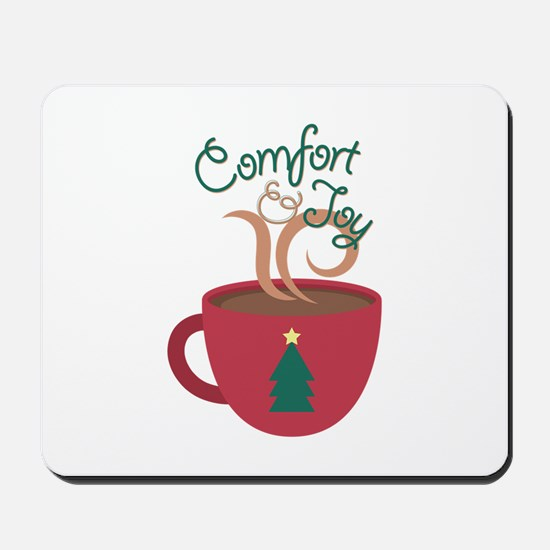 Comfort & Joy Mousepad