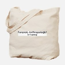 Forensic Anthropologist in Tr Tote Bag