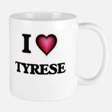 I love Tyrese Mugs
