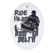 Ride Hard Oval Ornament