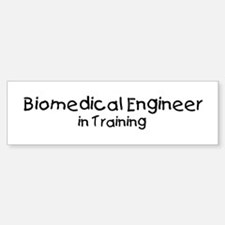 Biomedical Engineer in Traini Bumper Bumper Bumper Sticker