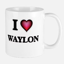 I love Waylon Mugs