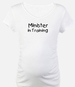 Minister in Training Shirt