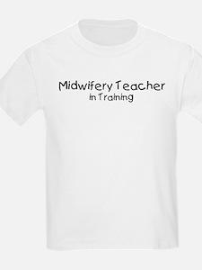 Midwifery Teacher in Training T-Shirt