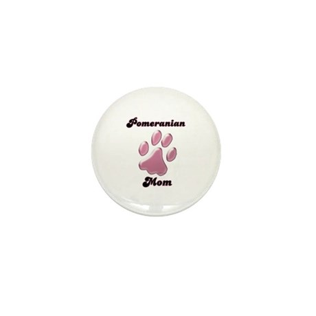 Pomeranian Mom3 Mini Button