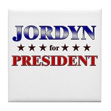 JORDYN for president Tile Coaster