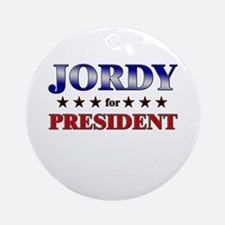JORDY for president Ornament (Round)