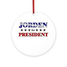 JORDEN for president Ornament (Round)
