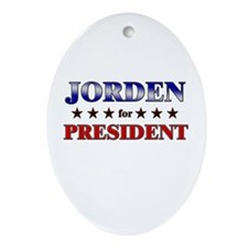 JORDEN for president Oval Ornament