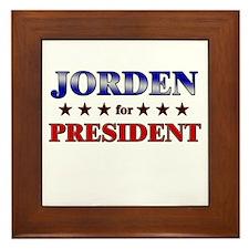 JORDEN for president Framed Tile