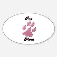 Pug Mom3 Oval Decal