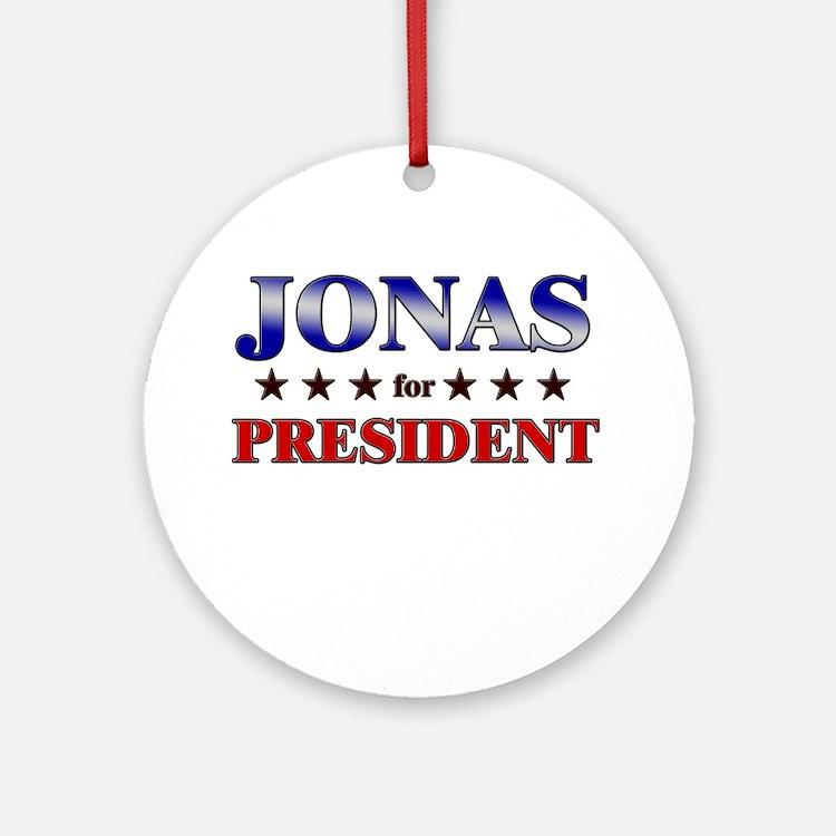 JONAS for president Ornament (Round)