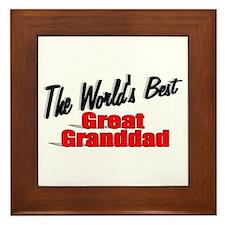 """""""The World's Best Great Granddad"""" Framed Tile"""