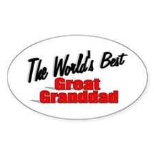 """The World's Best Great Granddad"" Oval Decal"