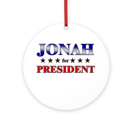 JONAH for president Ornament (Round)