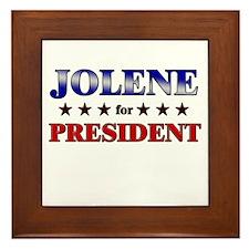 JOLENE for president Framed Tile