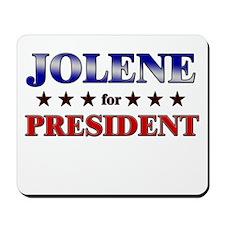JOLENE for president Mousepad