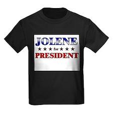 JOLENE for president T
