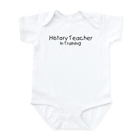 History Teacher in Training Infant Bodysuit
