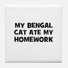 My Bengal Cat Ate My Homework Tile Coaster