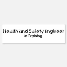 Health and Safety Engineer in Bumper Bumper Bumper Sticker