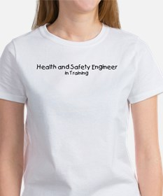 Health and Safety Engineer in Women's T-Shirt