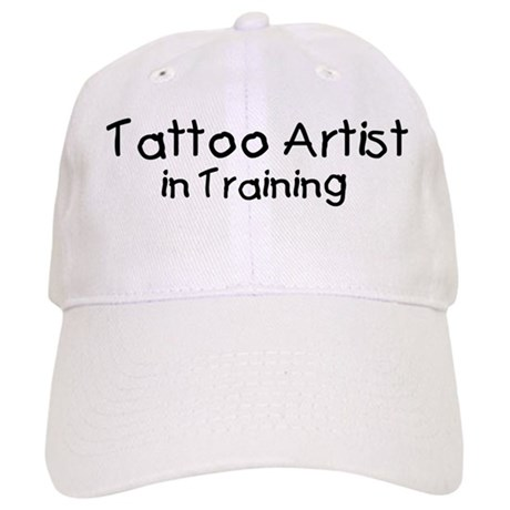 Tattoo artist in training baseball cap by yourprofession for Tattoo apprenticeship programs