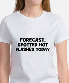 Forecast: Spotted Hot Flashes Women's T-Shirt