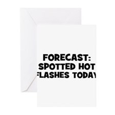 Forecast: Spotted Hot Flashes Greeting Cards (Pk o