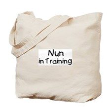 Nun in Training Tote Bag