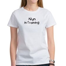 Nun in Training Tee