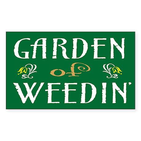 Garden of Weedin' Rectangle Sticker
